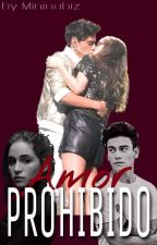 Amor Prohibido [ENG] by -storywritter-