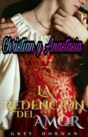 Rendición de Un Amor... Christian Y Anastasia. by greydornan149