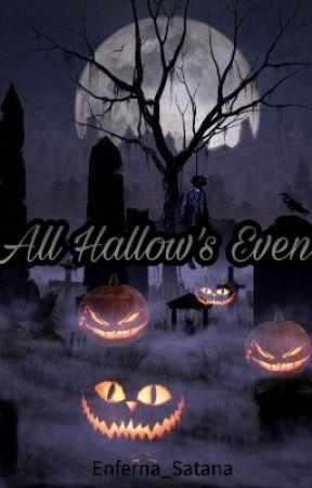 All Hallow's Even by Enferna_Satana