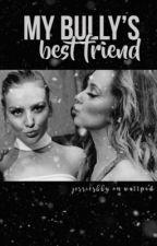 My Bully's Best Friend || Jerrie by jerriesbby