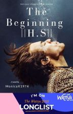 The Beginning ||H.S.|| by MonicaX1974