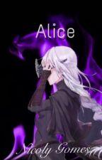 Alice (Criado por Nicoly Gomes)  by Nickawaiichandesu