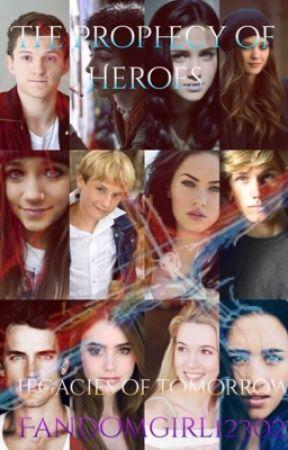 Prophecy of Heroes; Legacies of Tomorrow by FandomGirl12302