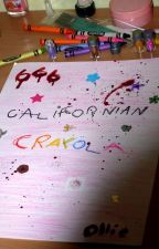CALIFORNIAN CRAYOLA (poésie) by smashmyheartinpieces
