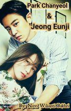 Park Chanyeol & Jeong Eunji (Hiatus) by Jej_NoviWilianti