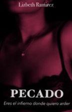 PECADO [ Eres el infierno donde quiero arder ] by LizRaco