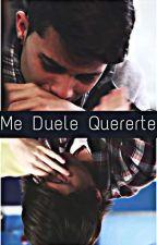 "Me Duele Quererte. ""ChrisErick"" by CNCOChrisErick"