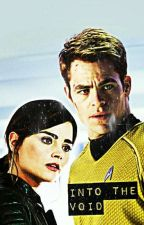 Into the Void {Clara Oswald and Jim Kirk}{Features 12th Doctor} by ElleAndTheMoon