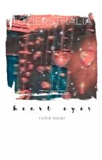 heart eyes - richie tozier [1] au by dixonholdupaminute