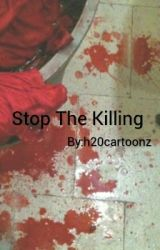 Stopping The Killing by h20cartoonz