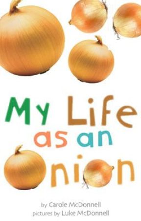 My Life as an Onion by Carole McDonnell by CaroleMcDonnell