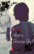 What is Christian Lloyd? (BxB) by TheFallenAngel97
