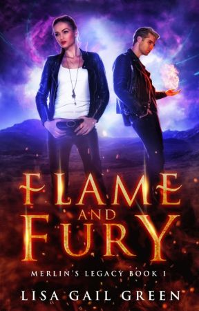 FLAME AND FURY (Merlin's Legacy Book 1) Excerpt by LisaGailGreen