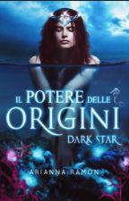 DARK STAR I       (Completo e in revisione) by arianna43dddfv