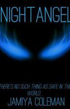NightAngel {Season One}  by Aph_Avalon_