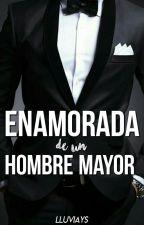 Enamorada De Un Hombre Mayor © by LluviaYS