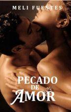 """Hermanos Hurtman #2 """"Pecado de amor"""". by MeliFuentesAutor"""