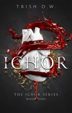 Ichor by TriciaDehler