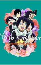 Yato x reader by immachubbyfangirl