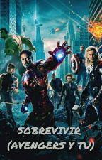 Sobrevivir (Avengers Y Tu) by RosalineHoffman