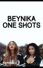 BeyNika Oneshots by Gerrbearr