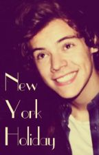 New York Holiday (Harry Styles CZ fanfiction) by ElizabethKomrska