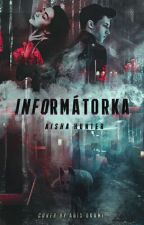 Informátorka  by Aisha_Hunter