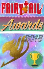 The Fairy Tail Awards 2017-2018 (Open) by TheFairyTailAwards