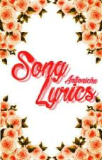 Song Lyrics  by Antionicha