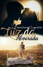 Luz da Alvorada by FrancianeNogueira