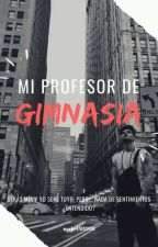 ♛Mi Profesor De Gimnasia♛  by maleAM1998