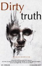 Dirty truth  ziall horlik. by -HORL2IQ