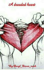 A Dreaded Heart by Daryl_Dixon_trash