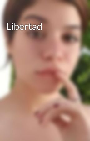 Libertad by martinabrisa15