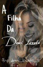 A Filha Da Demi Lovato { Hiatus} by demi_lovato_5