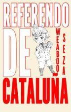 Referendo de Cataluña | Hetalia Fanfiction by Weabooseza