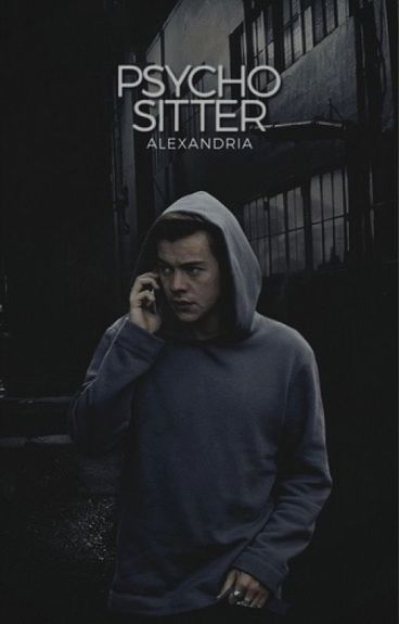 Psycho Sitter - Harry Styles COMPLETED