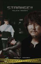 STRANGE!!! [YoonKook-Mystery/Thriller] by fea_niea