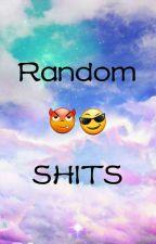 Random Shits (kalokohan) by HaiJi1013