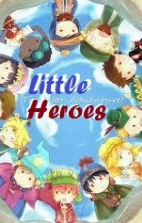 Little Heroes by ACreekLegend