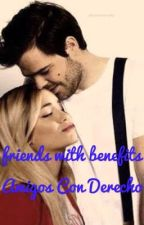 friends with benefits (amigos con derecho) LALITER  by CS_LALITER