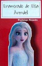 Enamorado De Elsa Arendell Jelsa by GuadalupeAlejandre