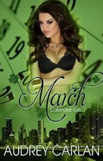 Calendar Girl March By Audrey Carlan Completed Unicornlover