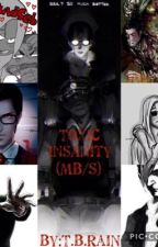 TOXIC INSANITY (MB/S) by Toxic_Blood_Rain