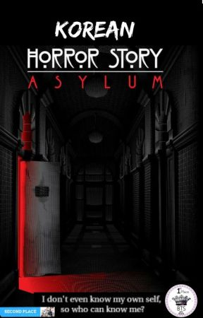 Korean Horror Story: Asylum by Kai_Snow