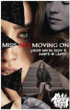 Miss [No] Moving On {Oneshot - Camren ver.} #premiosfire2017 by CharlotteMomo