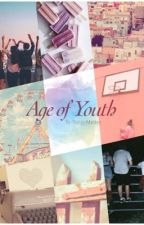 The Age of Youth by Not-so-Maiden