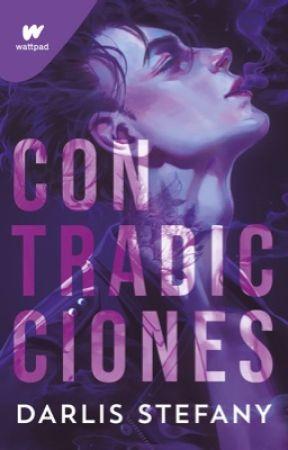 Contradicciones (#1 El Negocio) by darlis_steff