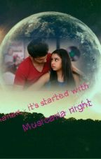 Manan :- It's started with musicana night by MonsterAngel96