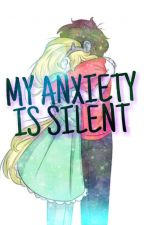 My Anxiety Is Silent (STARCO) by Odd_Shipping_Ginger
